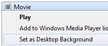 Set DreamScene as Desktop Background in Windows 7